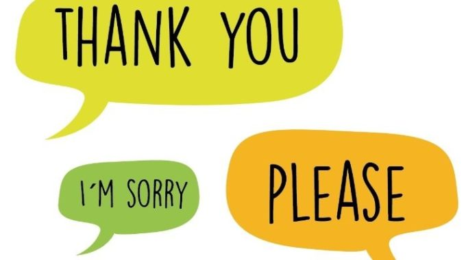 """Please"", ""Thank You"" Or ""Sorry"" ?"
